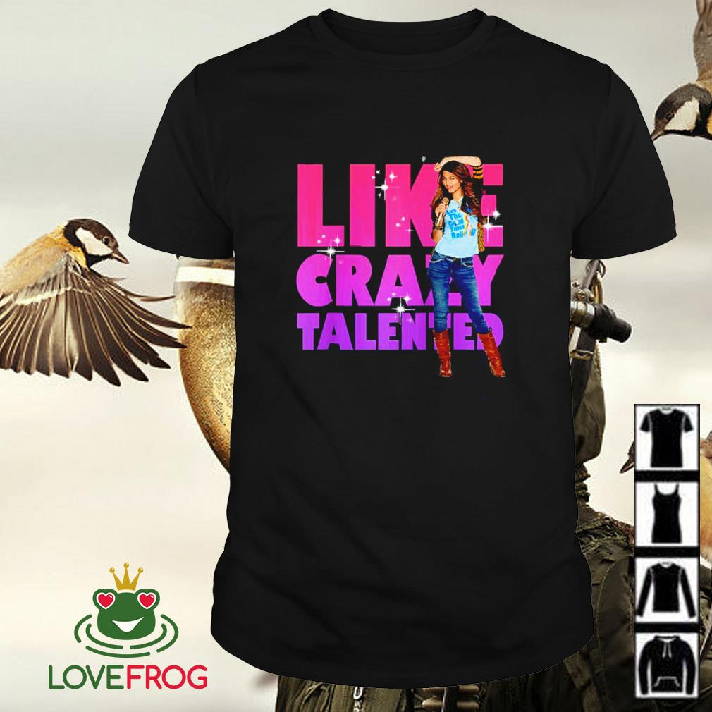 Victorious Like crazy tallented shirt