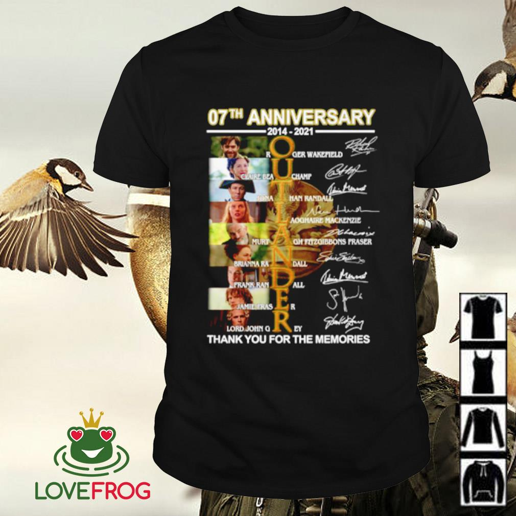 07th Anniversary 2014-2021 Outlander all character thank you for the memories signature shirt