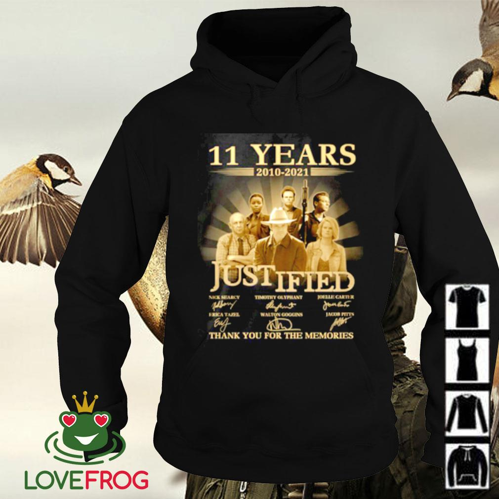 11 Years 2010-2021 Justified thank you for the memories signature Hoodie