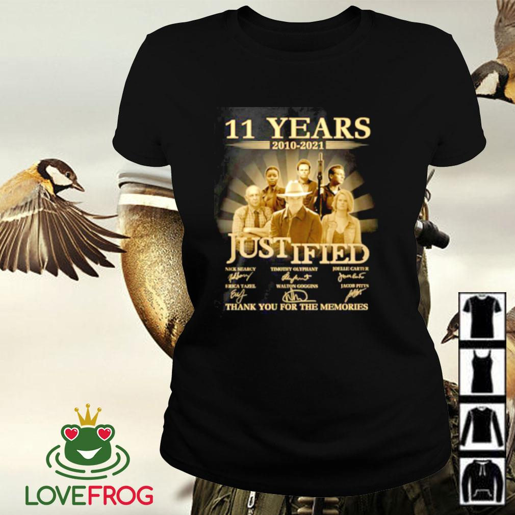 11 Years 2010-2021 Justified thank you for the memories signature Ladies-tee