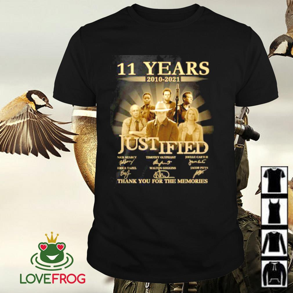 11 Years 2010-2021 Justified thank you for the memories signature shirt
