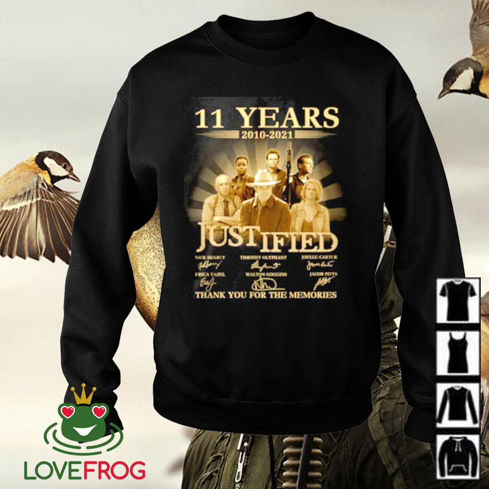 11 Years 2010-2021 Justified thank you for the memories signature Sweater