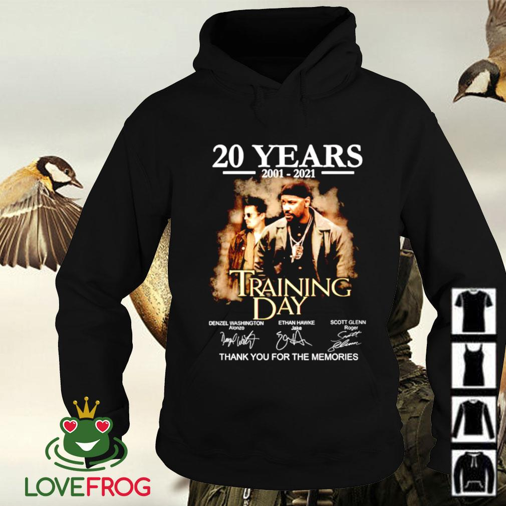 20 Years 2001-2021 Training day thank you for the memories signature Hoodie