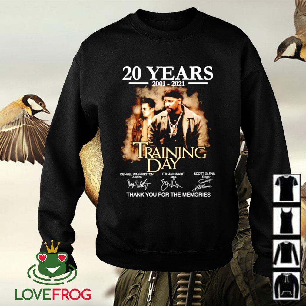 20 Years 2001-2021 Training day thank you for the memories signature Sweater