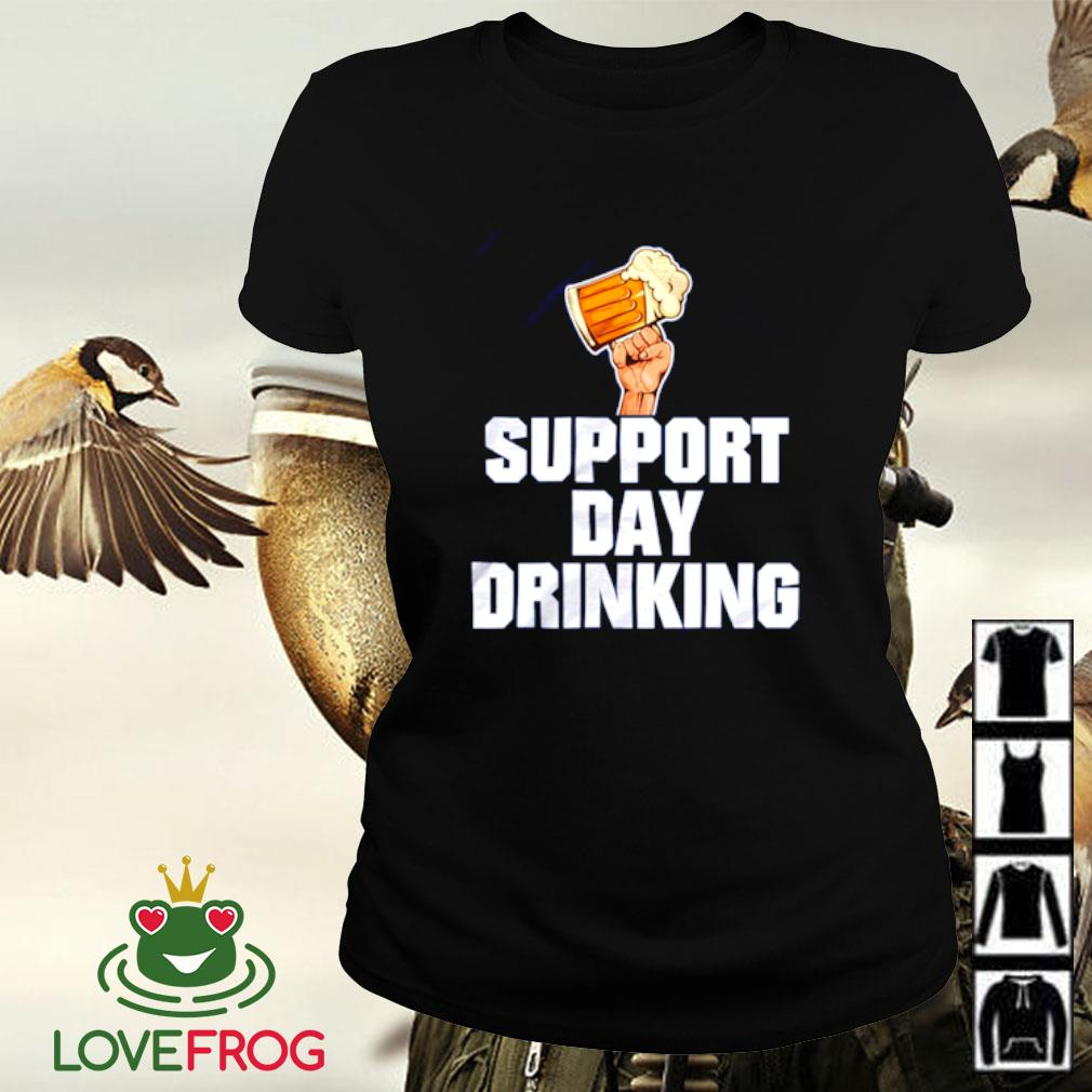 Beer support day drinking Ladies-tee