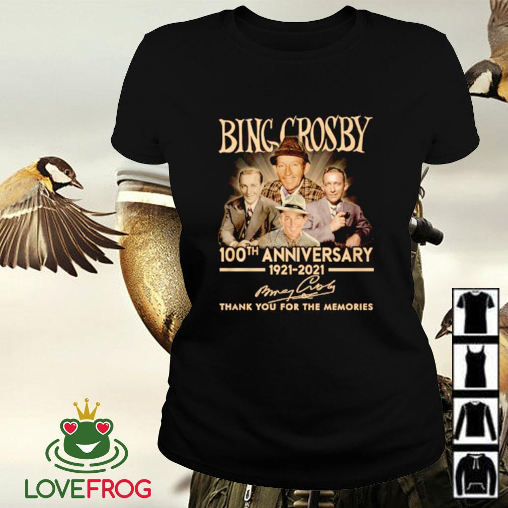 Bing Crosby 100th anniversary 1921-2021 thank you for the memories signature Ladies-tee