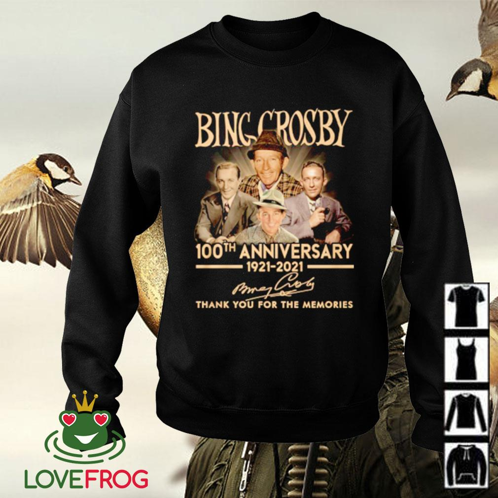 Bing Crosby 100th anniversary 1921-2021 thank you for the memories signature Sweater