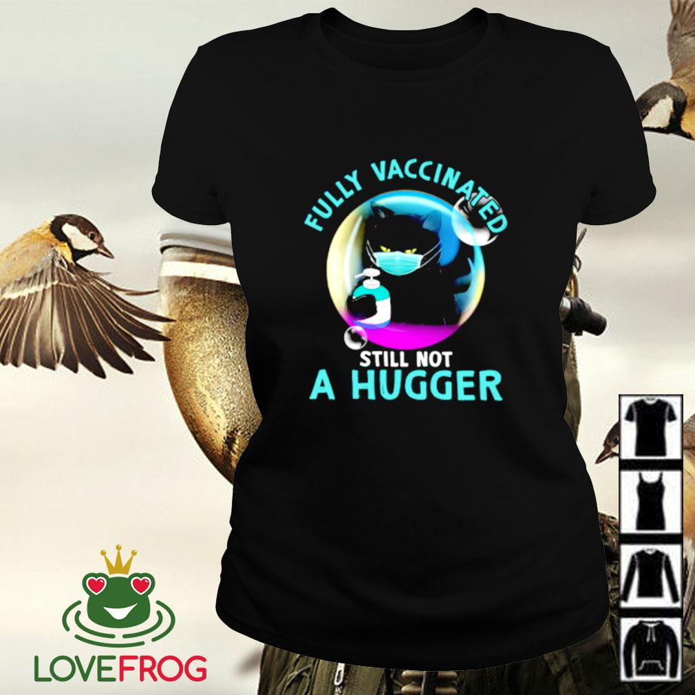 Black cat fully vaccinated still not a hugger Ladies-tee