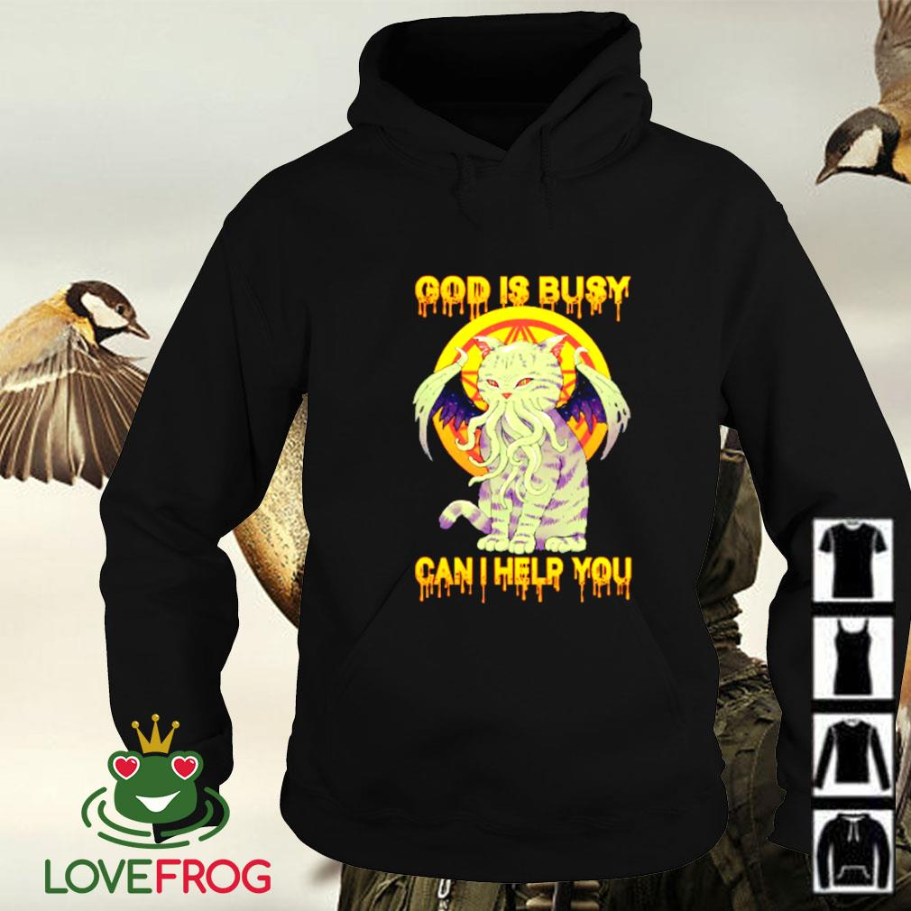 Cthulh cat God is busy can I help you Hoodie