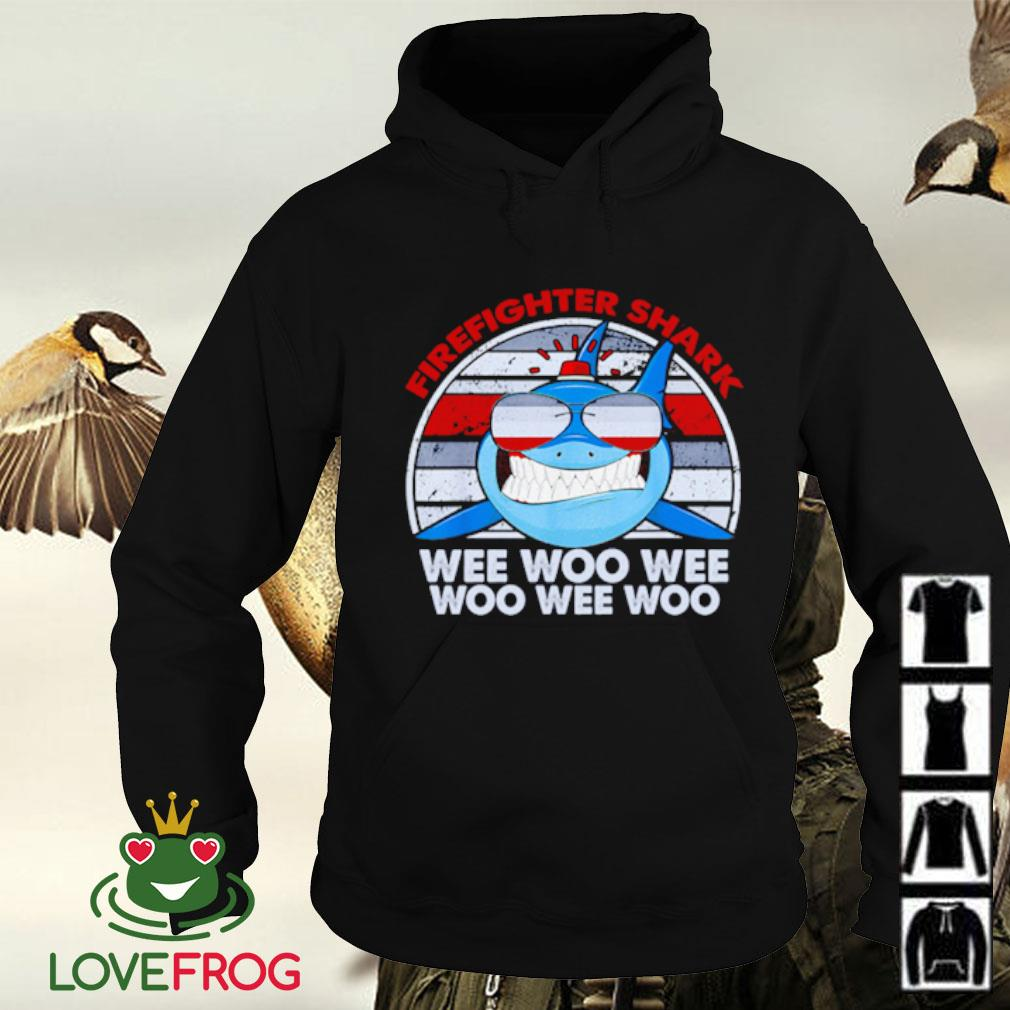 Firefighter shark wee woo wee woo wee woo Hoodie
