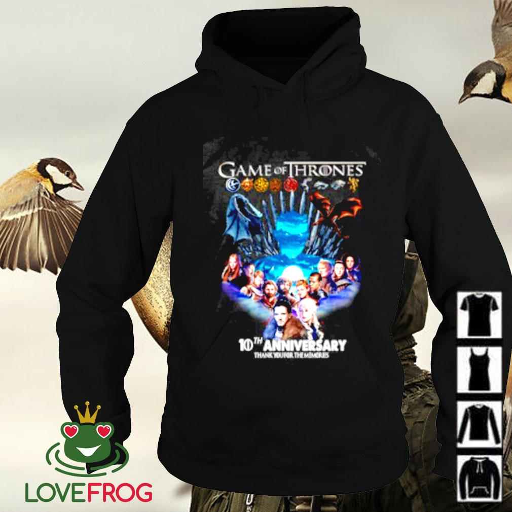 Game of Thrones 10th aniversary thank you for the memories Hoodie