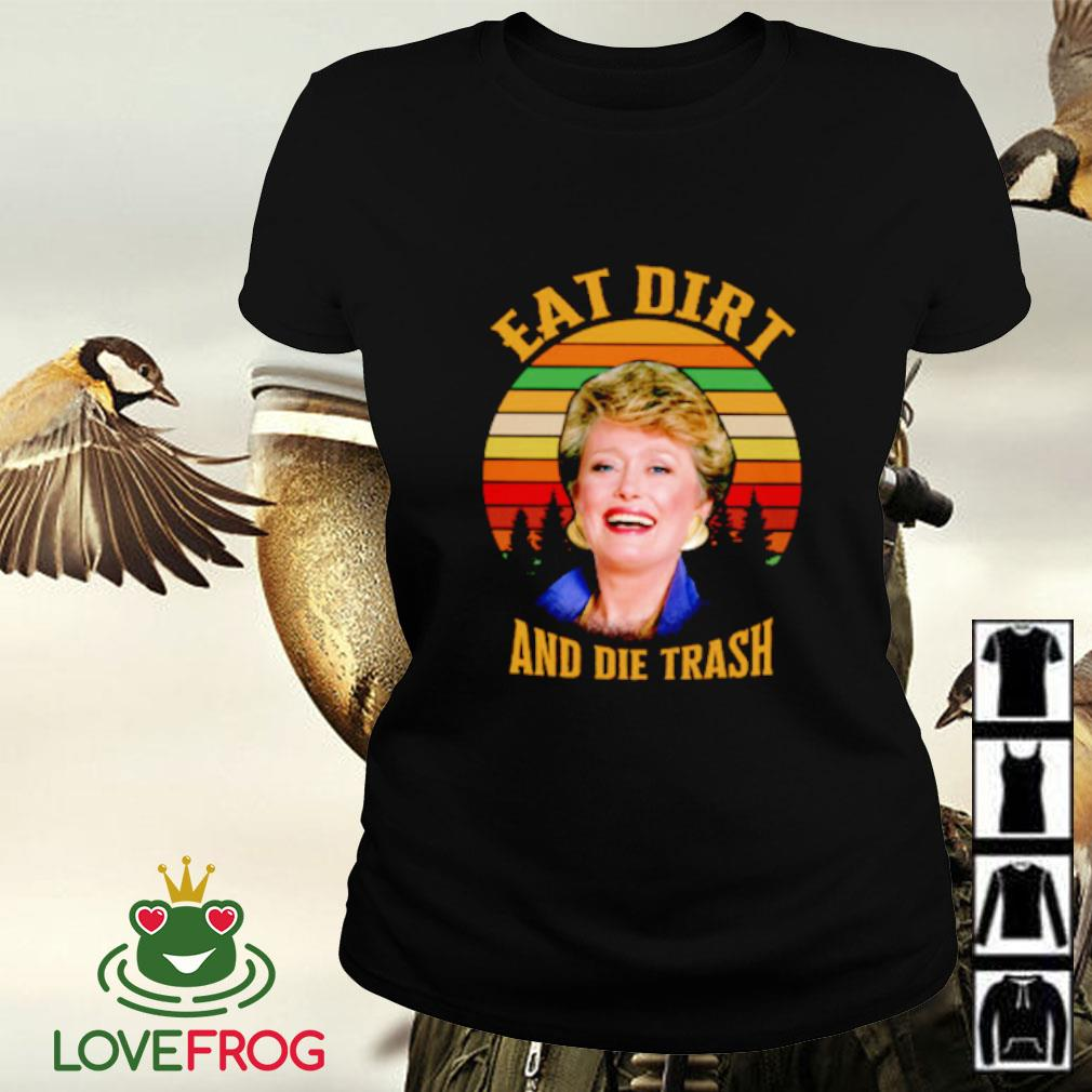 Golden Girls Rue McClanahan eat dirt and die trash vintage Ladies-tee