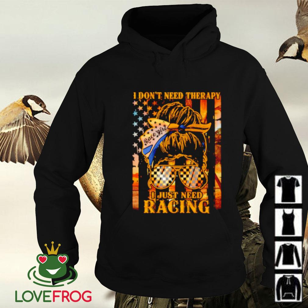 I don't need therapy I just need racing flag Hoodie