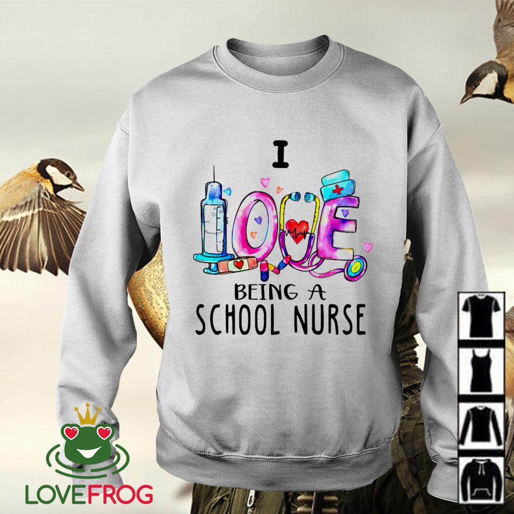 I love being a school nurse Sweater