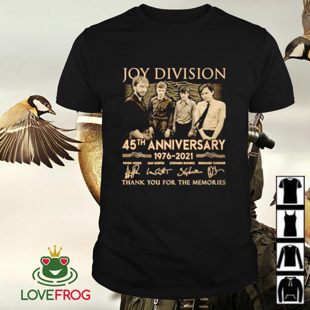 Joy Division 45th anniversary 1976-2021 thank you for the memories signature shirt