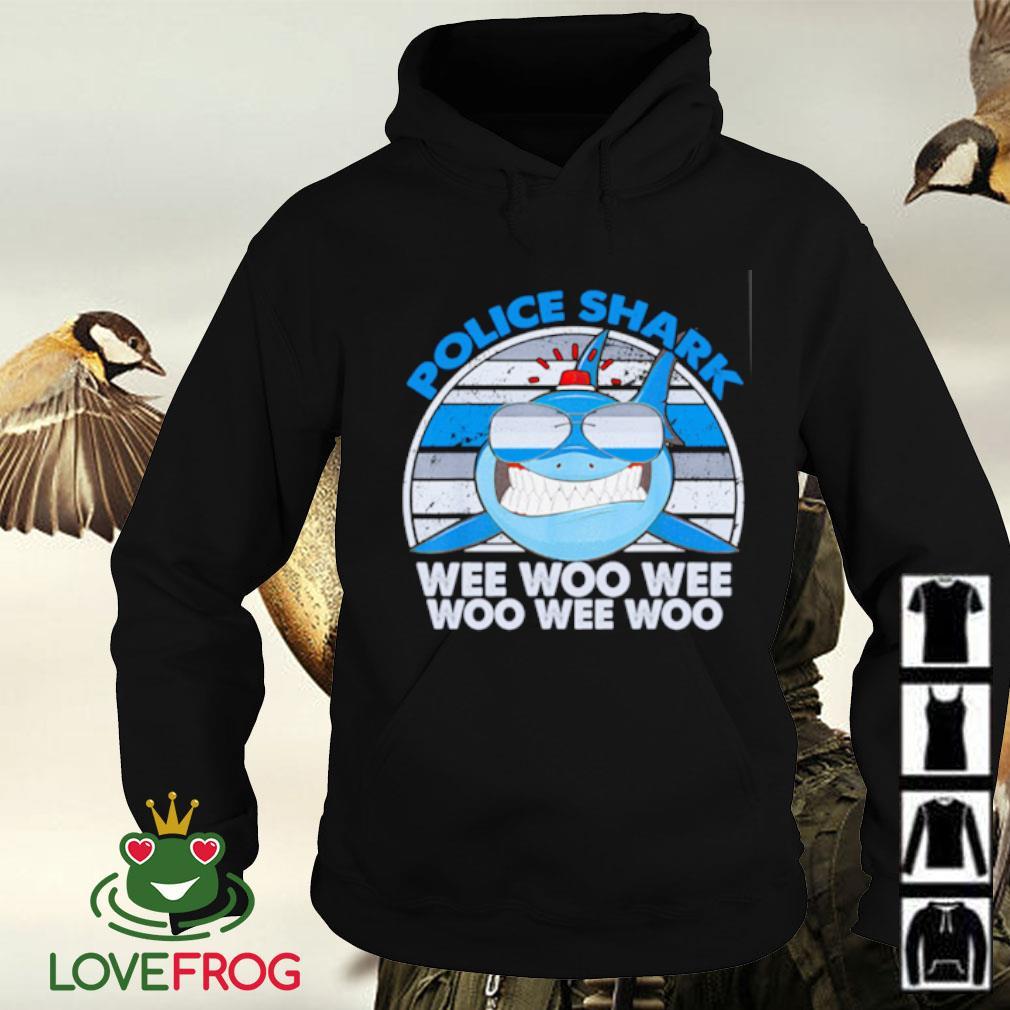 Police shark wee woo wee woo wee woo Hoodie
