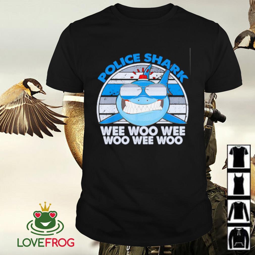 Police shark wee woo wee woo wee woo shirt