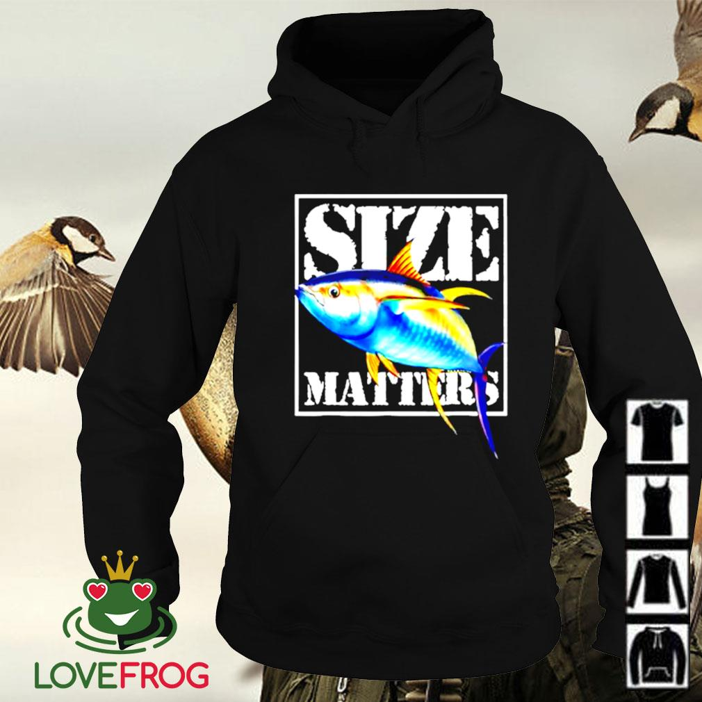 Size matters fish Hoodie