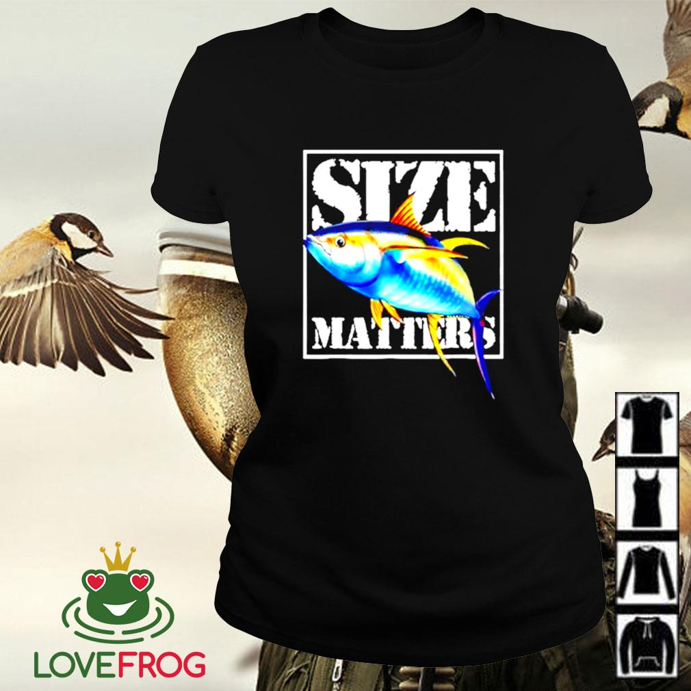Size matters fish Ladies-tee