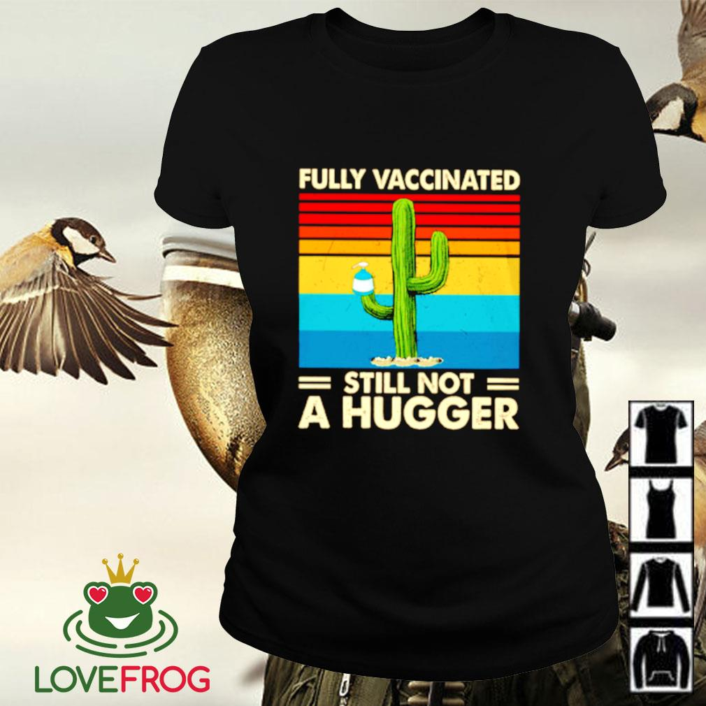 Vintage fully Vaccinated still not a hugger Ladies-tee