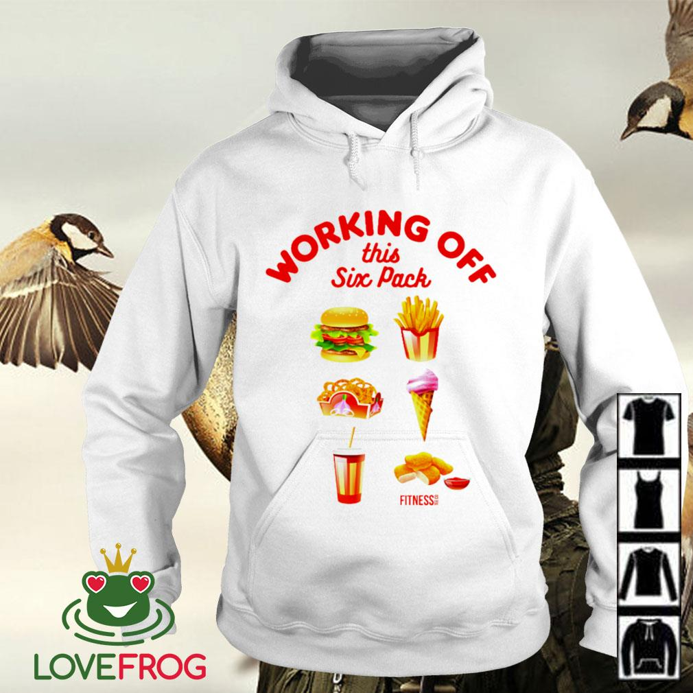 Working off this six pack is hamburger truffle fries cream Hoodie