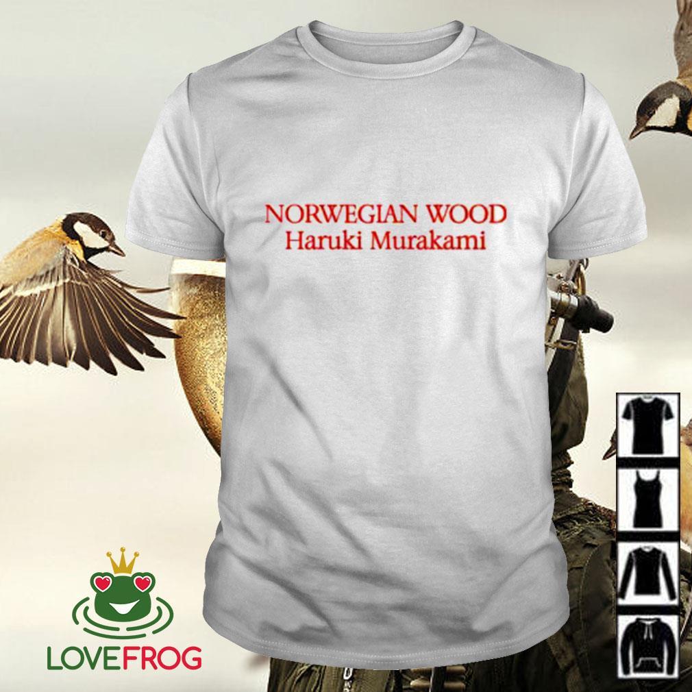 Norwegian Wood Haruki Murakami shirt