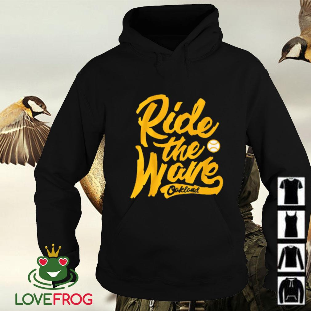 Ride the wave Oakland Hoodie