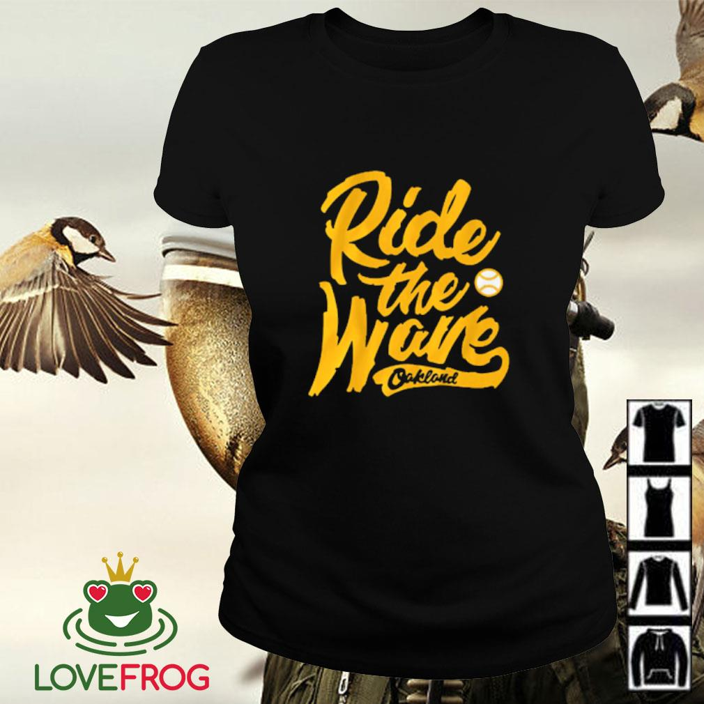 Ride the wave Oakland Ladies-tee