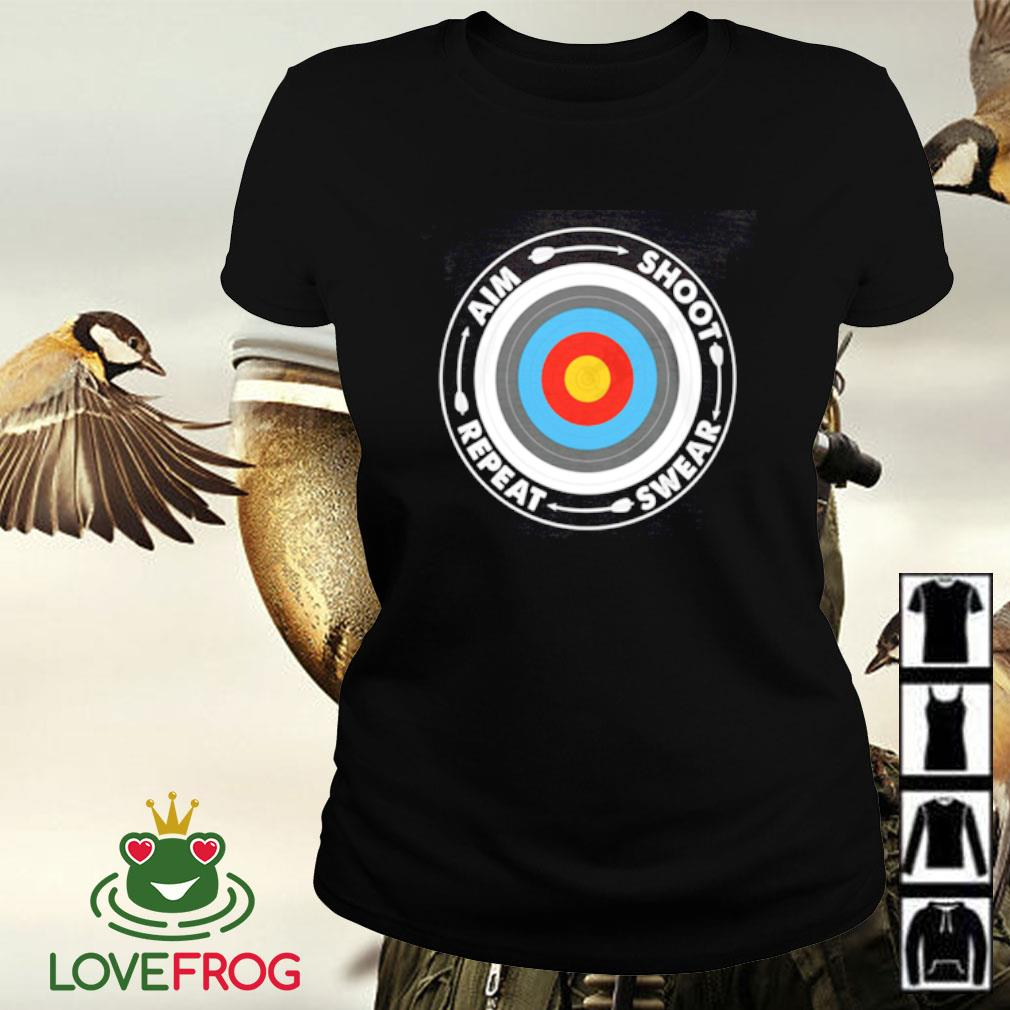 Archery aim shoot swear repeat Ladies-tee