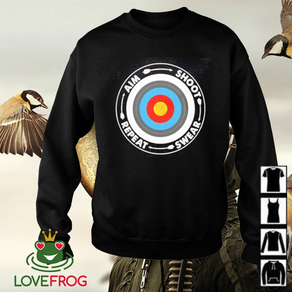 Archery aim shoot swear repeat Sweater