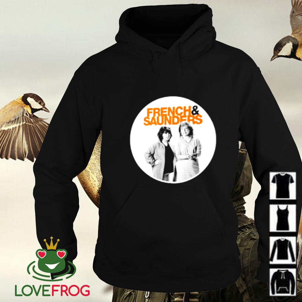 French and Saunders Hoodie