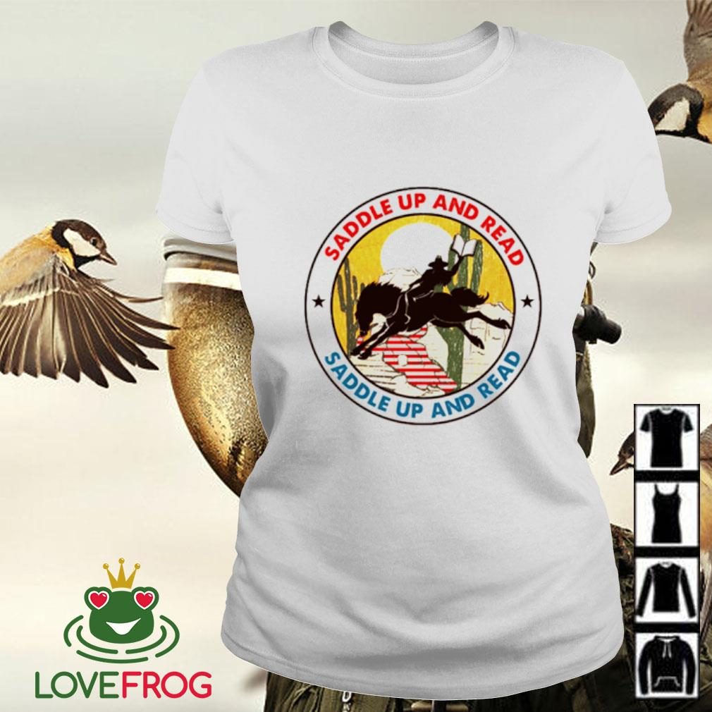 Saddle up and read riding horse Ladies-tee