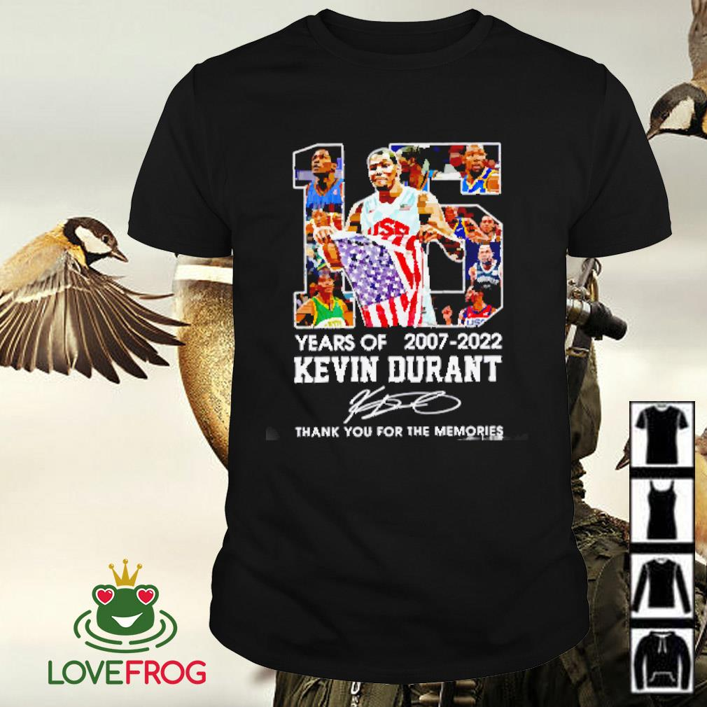 15 Years of Kevin Durant 2007-2022 thank you for the memories signature shirt