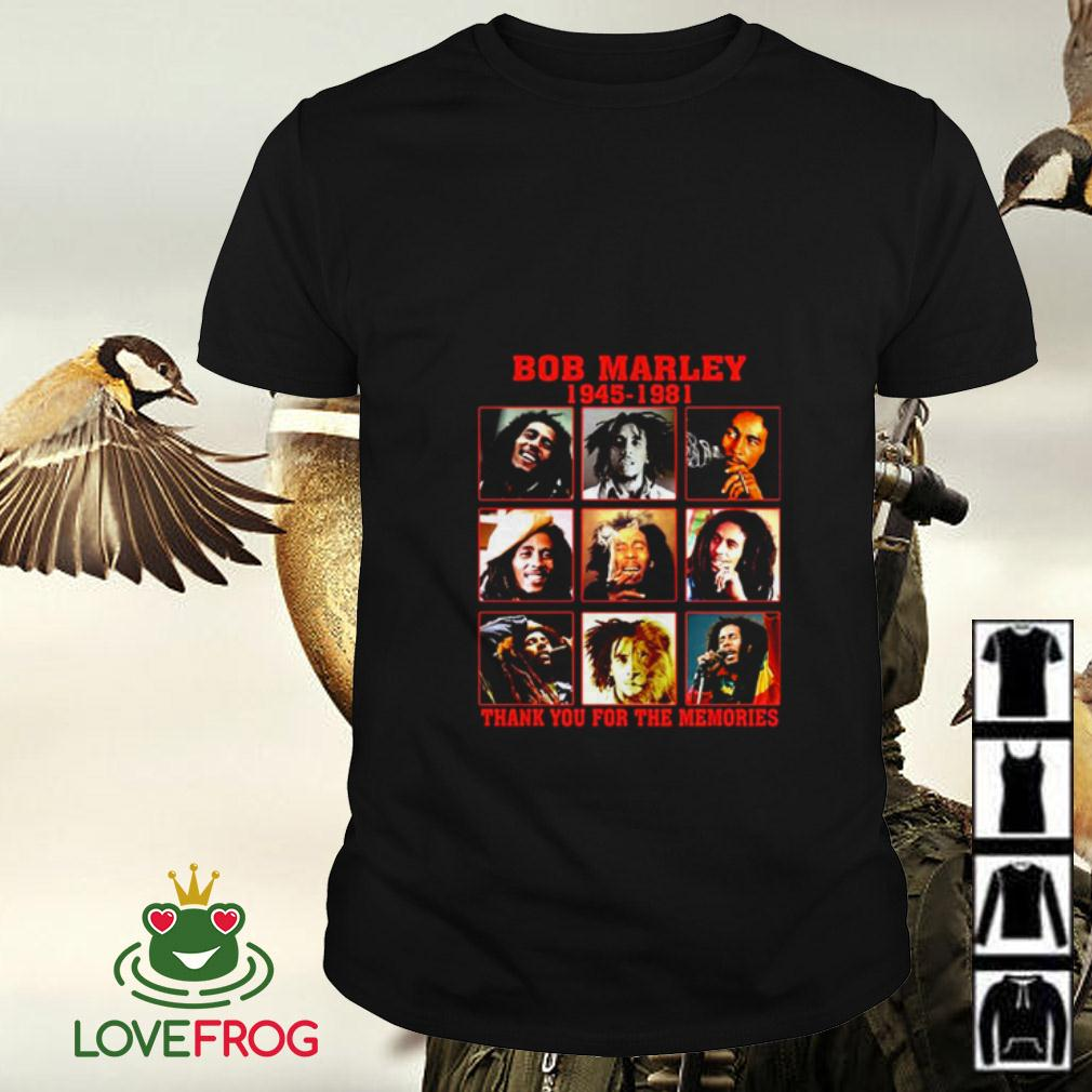 Bob Marley 1945 1981 thank you for the memories shirt