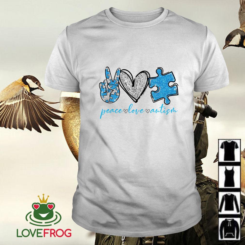 Peace Love Autism Awareness shirt