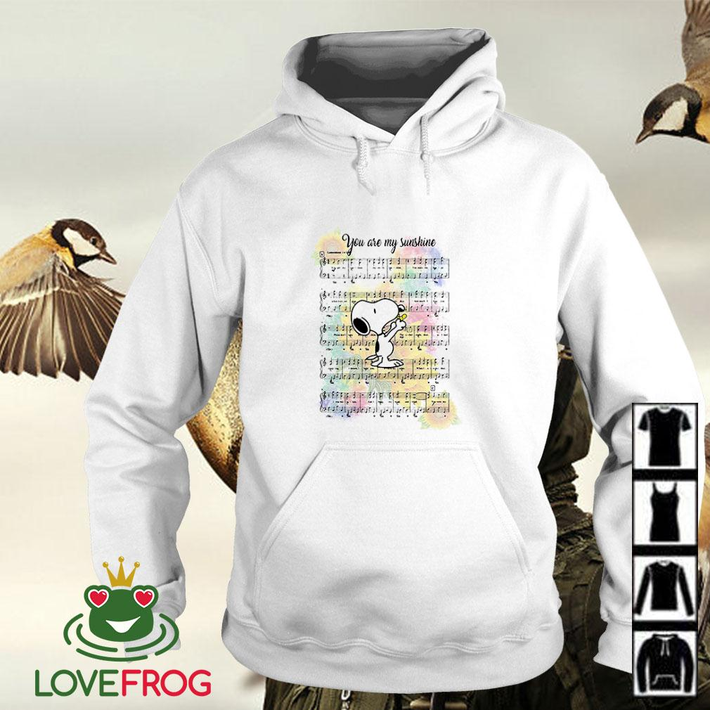 Snoopy and Woodstock you are my sunshine music Hoodie