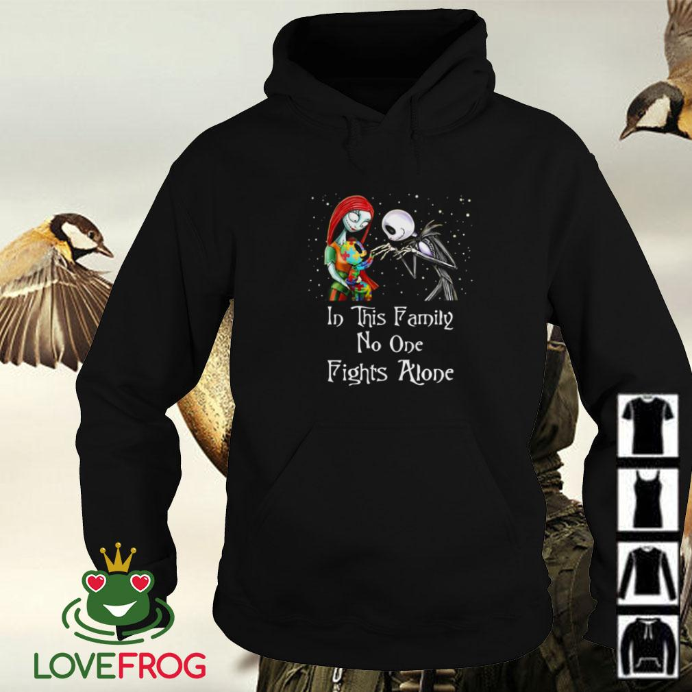 Jack Skellington and Sally Autism in this family no one fights alone Hoodie