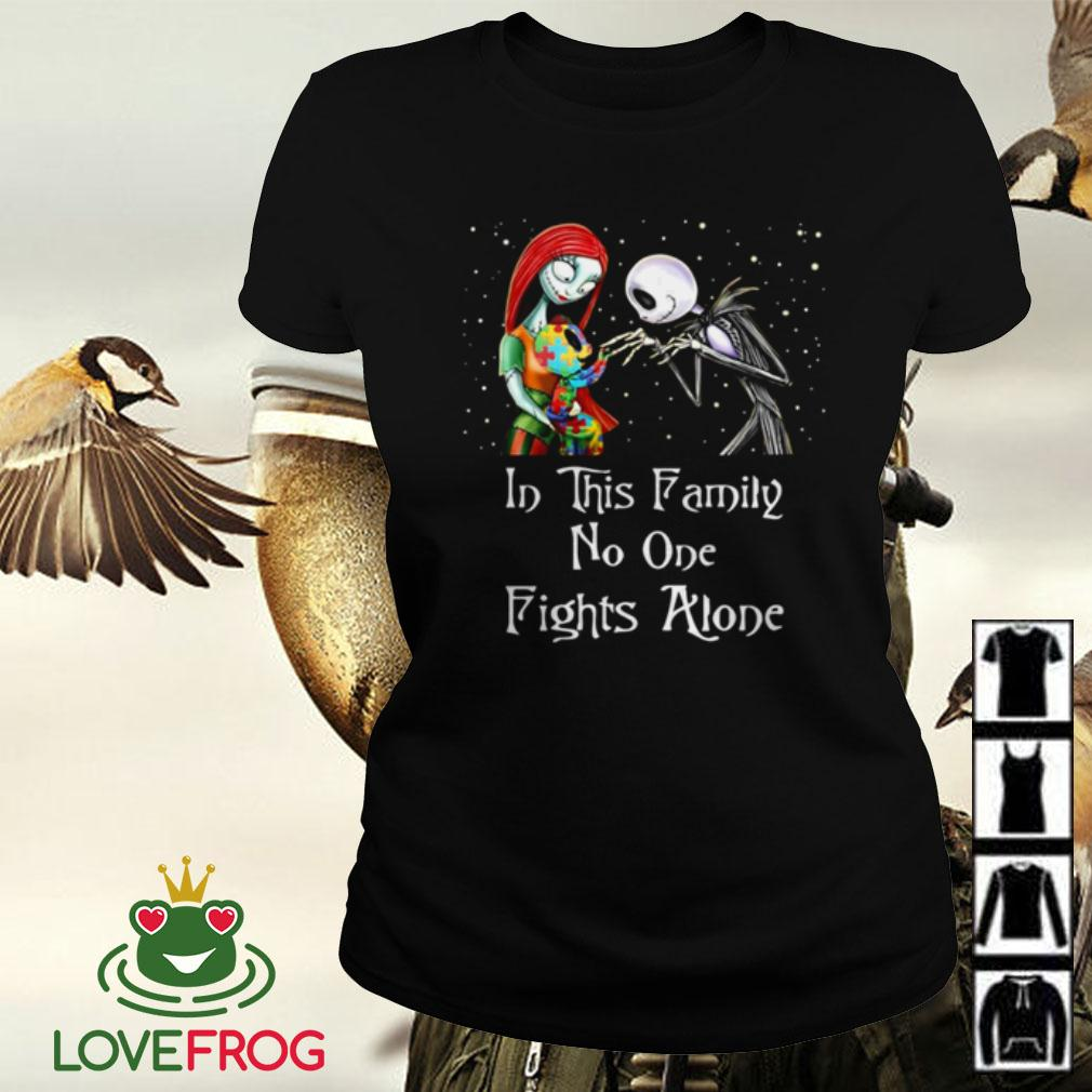 Jack Skellington and Sally Autism in this family no one fights alone Ladies tee