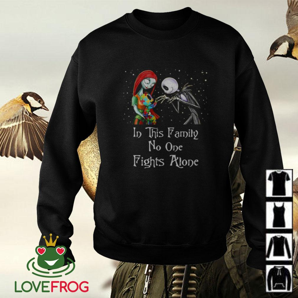 Jack Skellington and Sally Autism in this family no one fights alone Sweater