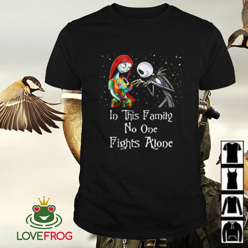 Jack Skellington and Sally Autism in this family no one fights alone shirt