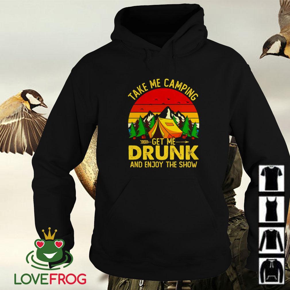 drunk me me camping Take get