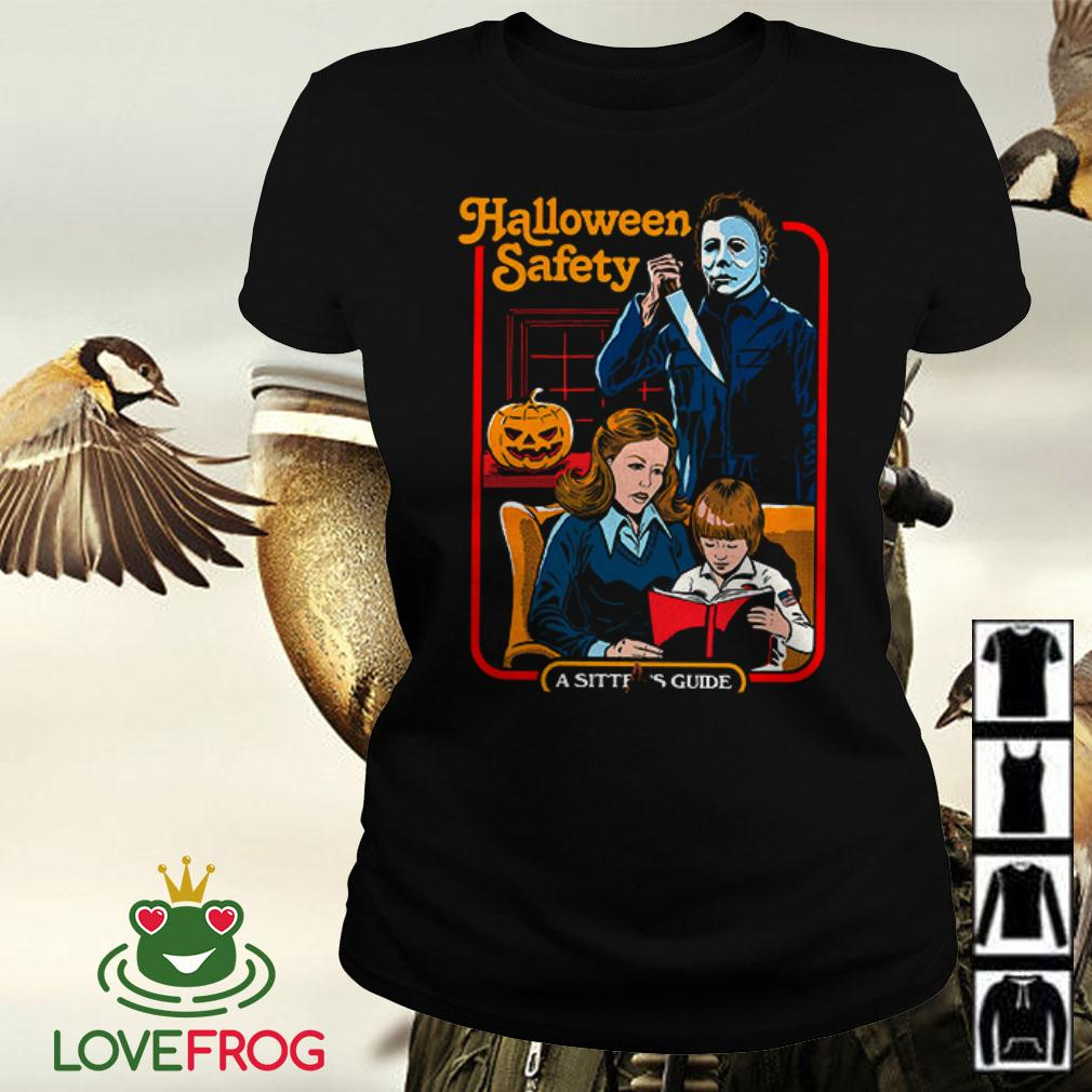 Michael Myers Halloween Safety a sitter's guide Ladies tee
