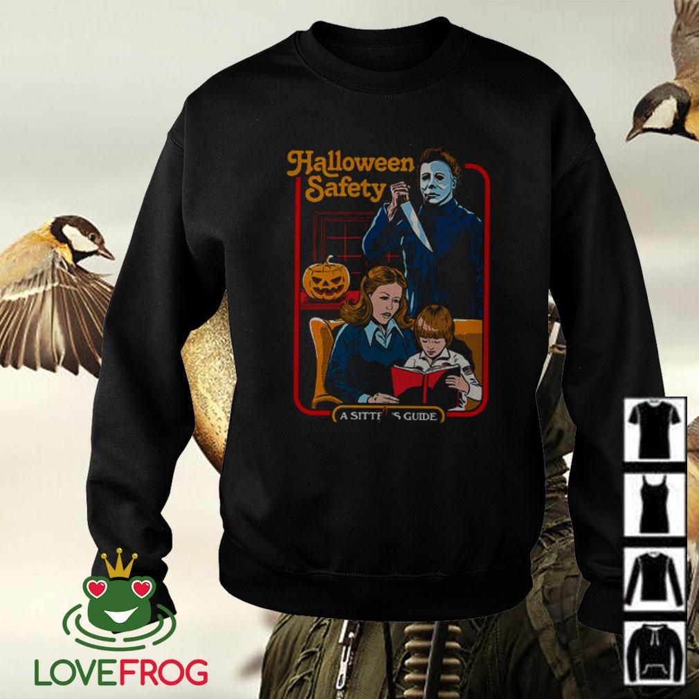 Michael Myers Halloween Safety a sitter's guide Sweater