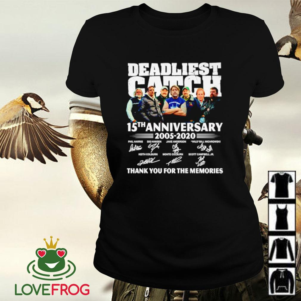 Deadliest catch 15TH anniversary 2005-2020 signatures thank you for the memories s Ladies-tee