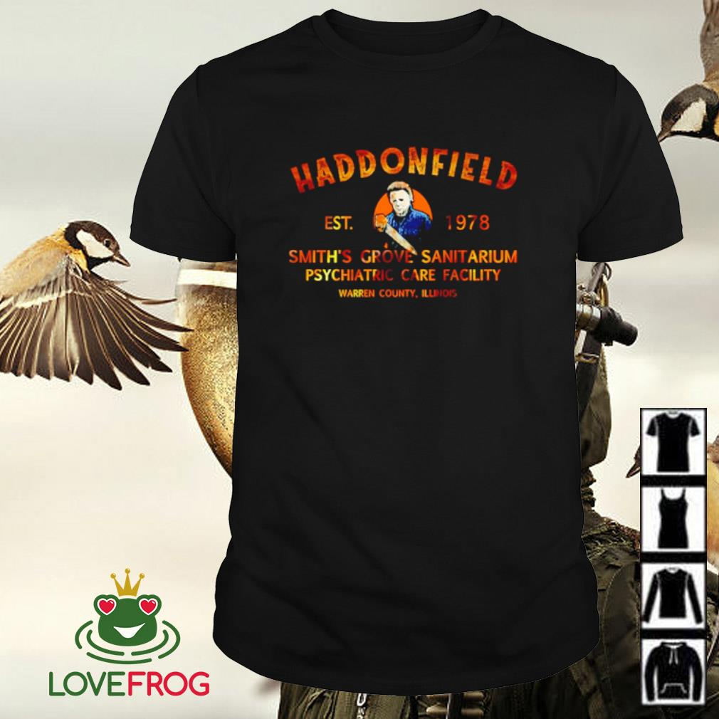 Haddonfield EST 1978 Smith's Grove Sanitarium shirt