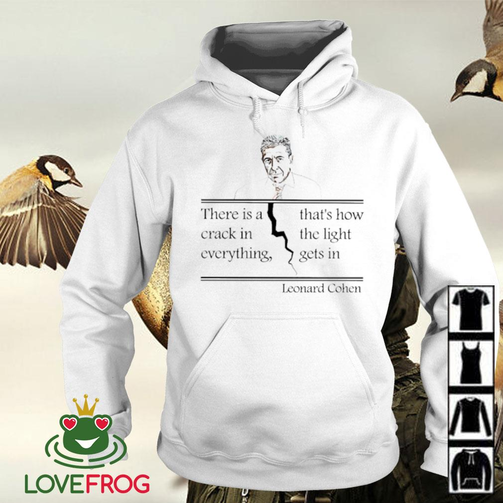 Leonard Cohen there is a crack in everything s Hoodie