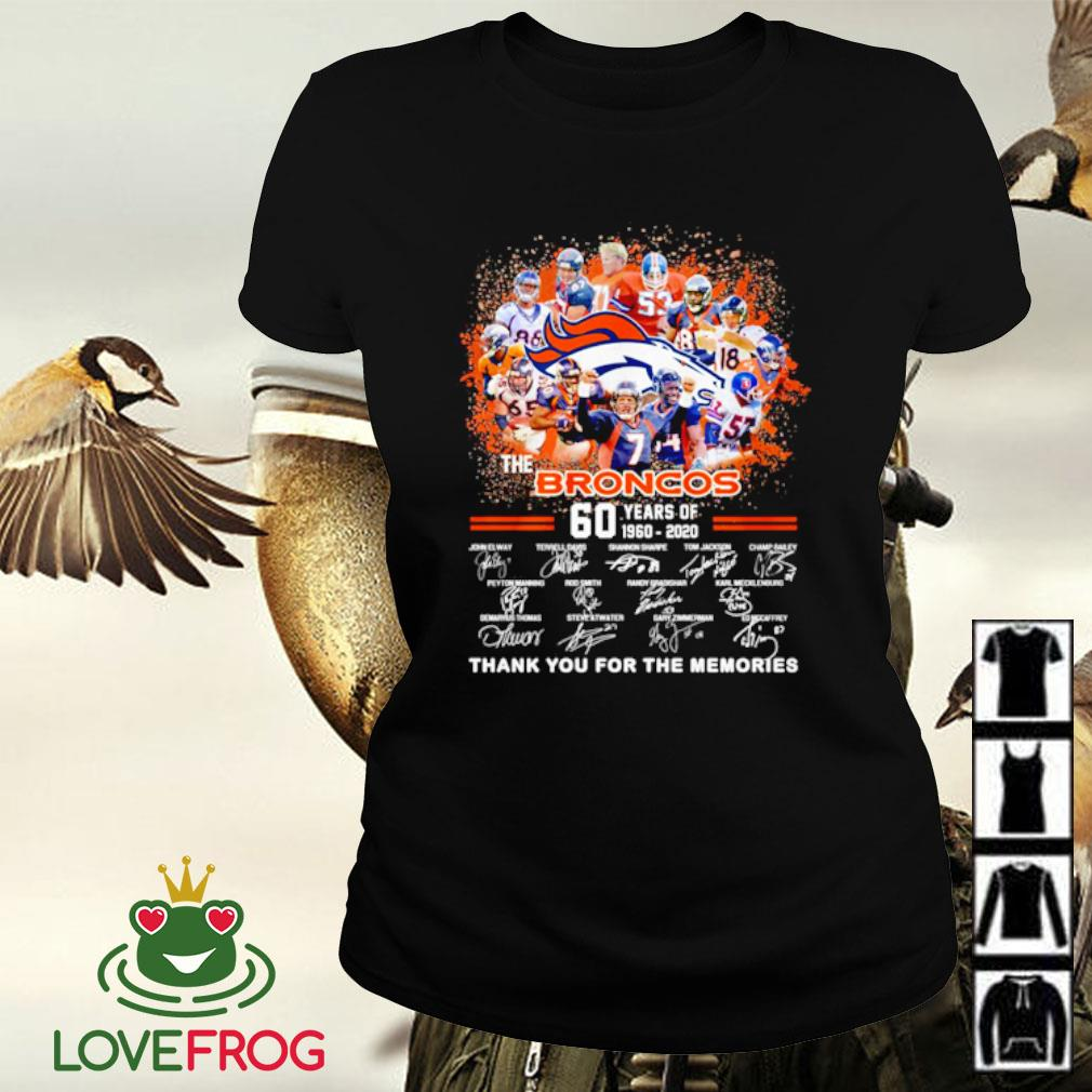 The broncos 60 years of 1960 2020 signatures thank you for the memories s Ladies-tee
