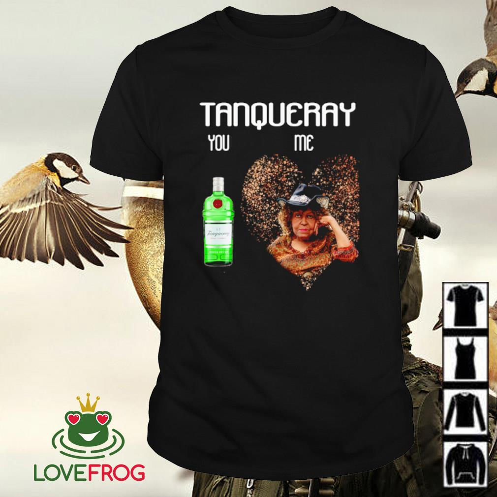 Tanqueray You and Me shirt