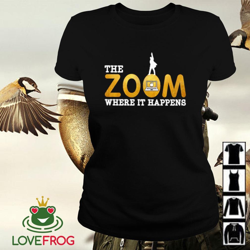The zoom where it happens s Ladies-tee