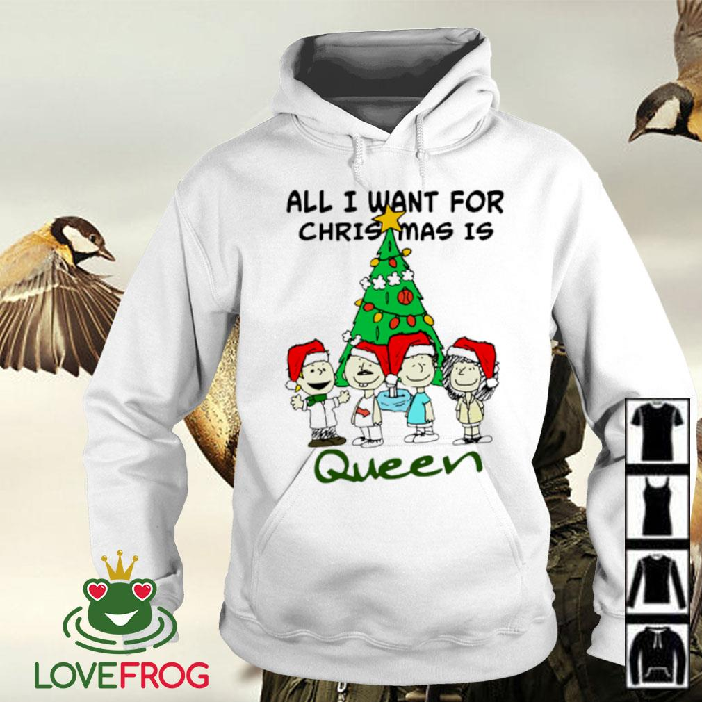 All i want for Christmas is Queen Christmas ugly s Hoodie